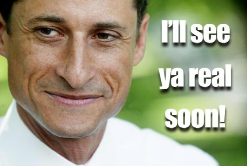 Anthony Weiner Ill See Ya Real Soon